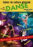 Christian Rolland - Culture danse(s) - Cahier de culture générale et grand quiz.