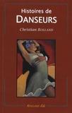 Christian Rolland - Histoires de danseurs.