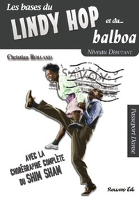 Christian Rolland - Le lindy hop et le balboa.