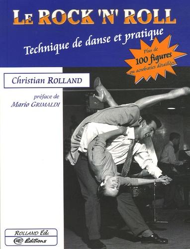 Christian Rolland - Le Rock'n'Roll - Technique de danse et pratique.
