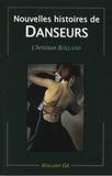 Christian Rolland - Nouvelles histoires de danseurs.