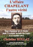 Christian Rollat - L'affaire Chapelant, l'autre vérité.