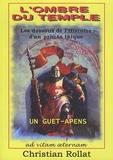 Christian Rollat - L'ombre du temple - Vienne 1312-2012.