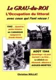 Christian Rollat - Le Grau-du-Roi - L'Occupation du littoral.