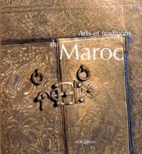 Christian Rolot et Khireddine Mourad - Arts et traditions du Maroc.