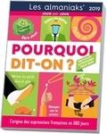 Christian Romain - Pourquoi dit-on ? - L'origine des expressions françaises en 365 jours.