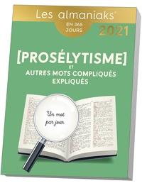 Christian Romain - Prosélytisme et autres mots compliqués expliqués.