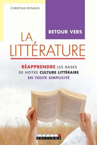 Retour vers la littérature