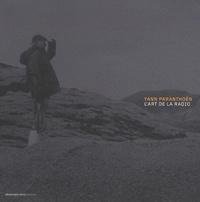 Christian Rosset - Yann Paranthoën - L'art de la radio. 1 DVD + 1 CD audio