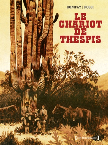 Christian Rossi et Philippe Bonifay - Le chariot de Thespis.