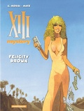 Christian Rossi et  Matz - XIII Mystery Tome 9 : Felicity Brown.