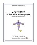 Christian Rossignol - Alirazade et les mille et une gaffes - Comédie désopilante.