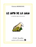 Christian Rossignol - Le loto de la Lulu - Comédie bretonnante.