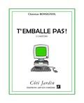 Christian Rossignol - T'emballe pas - Comédie.