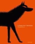 Christian Roux - Le loup et les 7 chevreaux.