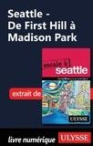 Christian Roy - Seattle - De First Hill à Madison Park.