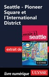 Christian Roy - Seattle - Pioneer Square et l'International District.
