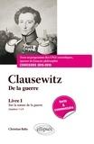 Christian Ruby - Clausewitz, De la guerre - Livre 1, Sur la nature de la guerre (chapitres 1 à 8).