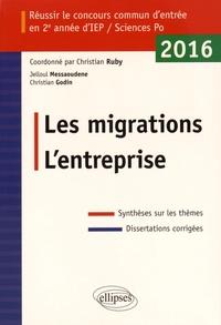 Christian Ruby et Jelloul Messaoudene - Les migrations - L'entreprise - Réussir le concours commun d'entrée en 2e année d'IEP/Sciences Po 2016.