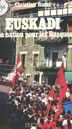 Euskadi : Une nation pour les Basques