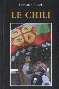 Christian Rudel - Le Chili.