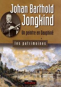 Christian Sadoux - Johan Barthold Jongkind - Un peintre en Dauphiné.