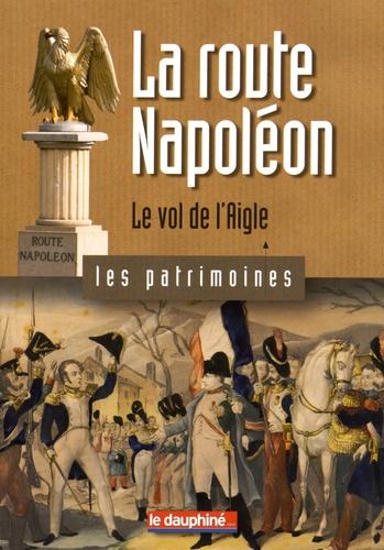 Christian Sadoux - La route Napoléon - Le vol de l'aigle.