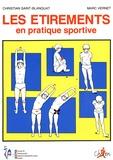 Christian Saint-Blanquat et Marc Vernet - Les étirements en pratique sportive.