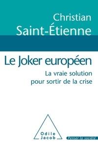 Le Joker européen - La vraie solution pour sortir de la crise.pdf