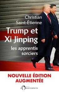 Ebooks livre à téléchargement gratuit Trump et Xi-Jinping : les apprentis sorciers  - Nouvelle édition augmentée in French par Christian Saint-Etienne 9791032909751