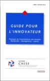 Christian Salaün - Guide pour l'innovateur. - 2ème édition.
