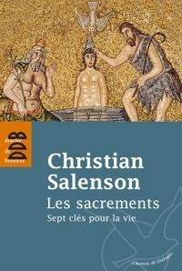 Les sacrements- Sept clés pour la vie - Christian Salenson | Showmesound.org
