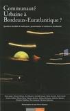Christian Sallenave - Communauté urbaine à Bordeaux-Euratlantique ? - Question durable de métropole, gouvernance et mémoires d'urbanité.