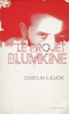 Christian Salmon - Le projet Blumkine.