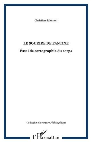 Christian Salomon - Le sourire de fantine - Essai de cartographie du corps.