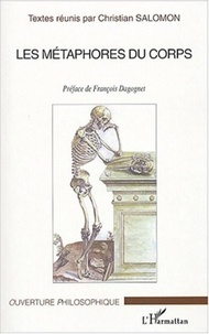 Christian Salomon et  Collectif - Les métaphores du corps.