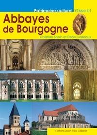 Christian Sapin et Denis Cailleaux - Abbayes de Bourgogne.