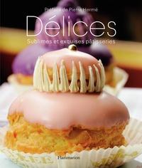 Christian Sarramon - Délices - Sublimes et exquises pâtisseries.