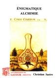 Christian Sastre - Enigmatique alchimie.