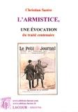 Christian Sastre - L'Armistice, une évocation du traité centenaire.