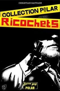 Christian Sauvage - Ricochets.
