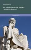 Christian Savès - La prémonition de Socrate.