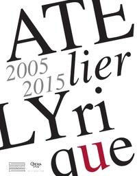 Atelier Lyrique - 2005-2015.pdf
