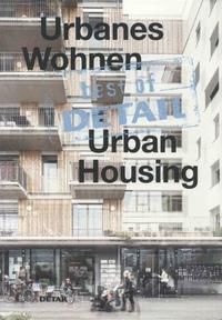 Christian Schittich - Best of Detail Urban Housing.