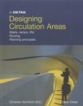 Christian Schittich - Designing Circulation Areas.