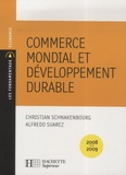 Christian Schnakenbourg et Alfredo Suarez - Commerce mondial et développement durable.