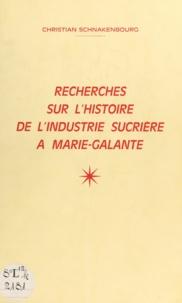 Christian Schnakenbourg - Recherche sur l'histoire de l'industrie sucrière à Marie-Galante.
