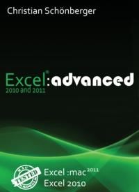 Christian Schönberger - Excel 2010 and 2011 :advanced.