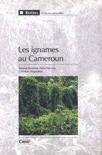 Christian Seignobos - Les ignames au Cameroun.