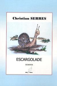 Christian Serres - Escargolade.